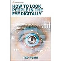 How to Look People in the Eye Digitally