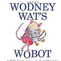"""Howay For Wodney Wat"" by Helen Lester"