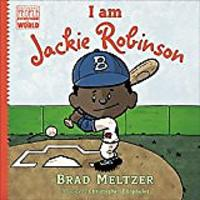 I Am Jackie Robinson by Brad Meltzer