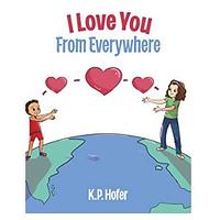 I Love You From Everywhere