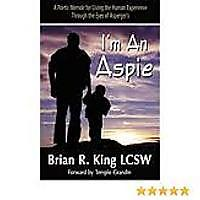 """I'm an Aspie; A Poetic Memoir for Living the Human Experience Through the Eyes of Asperger's"""