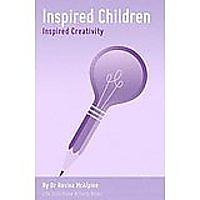Inspired Creativity: Achieving Goals & Dreams: Life Skills for Kids