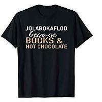 Jolabokaflod Because Books and Hot Chocolate T-shirt