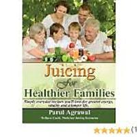 Juicing For Healthier Families