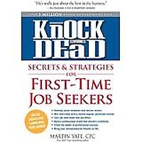 Knock 'em Dead Secrets & Strategies for First-Time Job Seekers (Kindle)