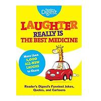 Laughter Really Is The Best Medicine: America's Funniest Jokes, Stories and Cartoons
