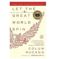 Let The Great World Spin by Column McCann