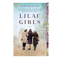 Lilac Girls by Martha Hall Kelly (Historical Fiction)