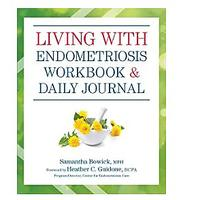 Living With Endometriosis Workbook and Daily Journal