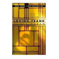 Loving Frank by Nancy Horan (Historical Fiction)
