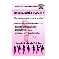 Mastectomy Recovery: What Your Doctor Doesn't Have Time to Tell You!