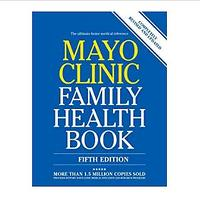 Mayo Clinic Family Health Book 5th Edition