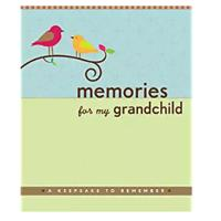 """Memories for My Grandchild: A Keepsake to Remember"""