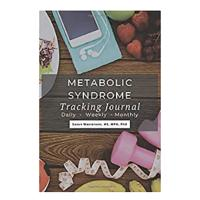 Metabolic Syndrome Tracking Journal: Daily, Weekly, Monthly