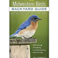 Midwestern Birds: Backyard Guide (Dieter Approved)