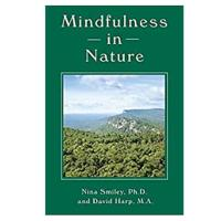 """""""Mindfulness in Nature"""""""