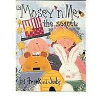 """Mosey 'n Me the Sequel"" by Frank and Judy Bielec"