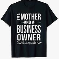 Mother & Business Owner Shirt