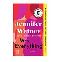 Mrs. Everything by Jennifer Weiner
