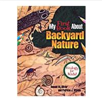 My First Book About Backyard Nature: Ecology for Kids