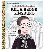 My Little Golden Book About Ruth Bader Ginsburg (Released January 12, 2021)