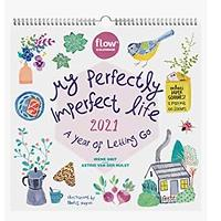 My Perfectly Imperfect Life Wall Calendar 2021: A Year of Letting Go
