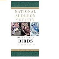 National Audubon Society Field Guide to North American Birds: Eastern Region (Bestseller)