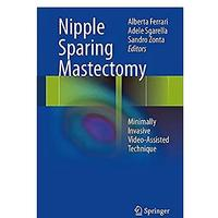 Nipple Sparing Mastectomy: Minimally Invasive Video-Assisted Technique