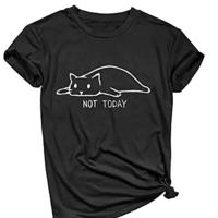 Not Today Shirts