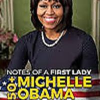 """Notes of a First Lady - 350+ Michelle Obama Quotations"""