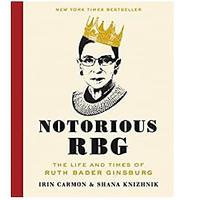 Notorious RBG: The Life and Times of Ruth Bader Ginsburg (Bestseller)