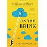 On the Brink: A Fresh Lens to Take Your Business to New Heights by Dr. Andi Simon