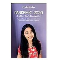 Pandemic 2020: A 9-Year-Old's Perspective