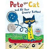 Pete the Cat & His Four Groovy Buttons by Eric Litwin