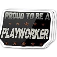 Proud to Be a Playworker Sticker