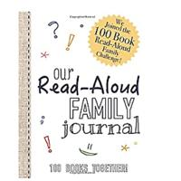 Read-Aloud Family Journal: Join the 100 Book Read-Aloud Family Challenge