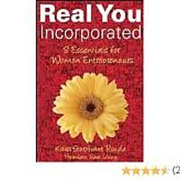 """Real You Incorporated: 8 Essentials for Women Entrepreneurs"""