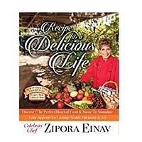 Recipes for a Delicious Life