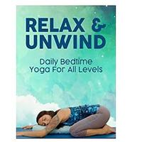 Relax & Unwind- Daily Bedtime Yoga for All Levels (Prime Video)