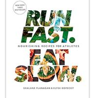 """Run Fast. Eat Slow.: Nourishing Recipes for Athletes"""