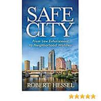 """Safe City: From Law Enforcement to Neighborhood Watches"""