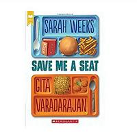 Save Me a Seat by Sarah Weeks