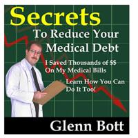 Secrets to Reduce Your Medical Debt