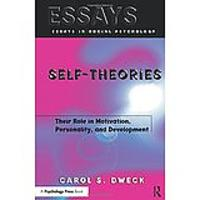 Self-theories: Their Role in Motivation, Personality & Development