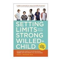 """Setting Limits With Your Strong-Willed Child"""