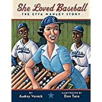 She Loved Baseball: The Effa Manley Story by Audrey Vernick