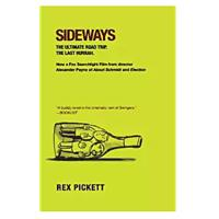 """Sideways"" by Rex Pickett"