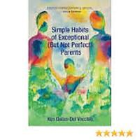 """Simple Habits of Exceptional (But Not Perfect) Parents"""