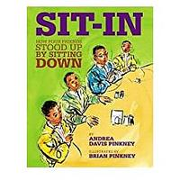 Sit-In: How Four Friends Stood Up by Sitting Down by Andrea Davis Pinkney