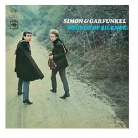 Sounds of Silence by Simon and Garfunkel